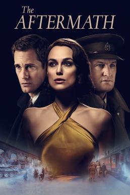 ดูหนัง The Aftermath อาฟเตอร์แมท ดูหนังออนไลน์ฟรี ดูหนังฟรี ดูหนังใหม่ชนโรง หนังใหม่ล่าสุด หนังแอคชั่น หนังผจญภัย หนังแอนนิเมชั่น หนัง HD ได้ที่ movie24x.com