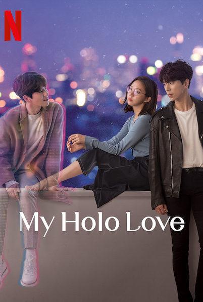 ดูหนัง My Holo Love (2020) วุ่นรักโฮโลแกรม ดูหนังออนไลน์ฟรี ดูหนังฟรี ดูหนังใหม่ชนโรง หนังใหม่ล่าสุด หนังแอคชั่น หนังผจญภัย หนังแอนนิเมชั่น หนัง HD ได้ที่ movie24x.com