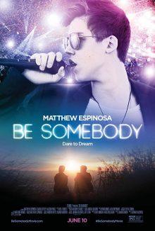 ดูหนัง Be Somebody (2016) บี ซัมบอดี้ ดูหนังออนไลน์ฟรี ดูหนังฟรี HD ชัด ดูหนังใหม่ชนโรง หนังใหม่ล่าสุด เต็มเรื่อง มาสเตอร์ พากย์ไทย ซาวด์แทร็ก ซับไทย หนังซูม หนังแอคชั่น หนังผจญภัย หนังแอนนิเมชั่น หนัง HD ได้ที่ movie24x.com