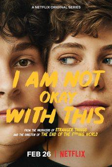 ดูหนัง I Am Not Okay With This ไอ แอม น็อท โอเค วิท ดิส ดูหนังออนไลน์ฟรี ดูหนังฟรี HD ชัด ดูหนังใหม่ชนโรง หนังใหม่ล่าสุด เต็มเรื่อง มาสเตอร์ พากย์ไทย ซาวด์แทร็ก ซับไทย หนังซูม หนังแอคชั่น หนังผจญภัย หนังแอนนิเมชั่น หนัง HD ได้ที่ movie24x.com