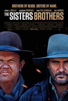 ดูหนัง The Sisters Brothers (2018) พี่น้องนักฆ่า นามว่าซิสเตอร์ ดูหนังออนไลน์ฟรี ดูหนังฟรี ดูหนังใหม่ชนโรง หนังใหม่ล่าสุด หนังแอคชั่น หนังผจญภัย หนังแอนนิเมชั่น หนัง HD ได้ที่ movie24x.com