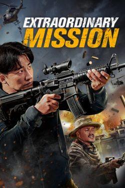 ดูหนัง Extraordinary Mission (2017) ภารกิจพิเศษ ดูหนังออนไลน์ฟรี ดูหนังฟรี HD ชัด ดูหนังใหม่ชนโรง หนังใหม่ล่าสุด เต็มเรื่อง มาสเตอร์ พากย์ไทย ซาวด์แทร็ก ซับไทย หนังซูม หนังแอคชั่น หนังผจญภัย หนังแอนนิเมชั่น หนัง HD ได้ที่ movie24x.com