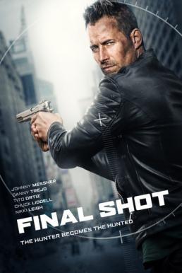ดูหนัง Final Shot (Silencer) (2018) ดูหนังออนไลน์ฟรี ดูหนังฟรี HD ชัด ดูหนังใหม่ชนโรง หนังใหม่ล่าสุด เต็มเรื่อง มาสเตอร์ พากย์ไทย ซาวด์แทร็ก ซับไทย หนังซูม หนังแอคชั่น หนังผจญภัย หนังแอนนิเมชั่น หนัง HD ได้ที่ movie24x.com
