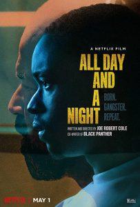 ดูหนัง All Day and a Night (2020) ตรวนอดีต ดูหนังออนไลน์ฟรี ดูหนังฟรี HD ชัด ดูหนังใหม่ชนโรง หนังใหม่ล่าสุด เต็มเรื่อง มาสเตอร์ พากย์ไทย ซาวด์แทร็ก ซับไทย หนังซูม หนังแอคชั่น หนังผจญภัย หนังแอนนิเมชั่น หนัง HD ได้ที่ movie24x.com