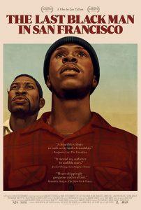 ดูหนัง The Last Black Man in San Francisco (2019) ชายผิวดำคนสุดท้ายในซานฟรานซิสโก ดูหนังออนไลน์ฟรี ดูหนังฟรี HD ชัด ดูหนังใหม่ชนโรง หนังใหม่ล่าสุด เต็มเรื่อง มาสเตอร์ พากย์ไทย ซาวด์แทร็ก ซับไทย หนังซูม หนังแอคชั่น หนังผจญภัย หนังแอนนิเมชั่น หนัง HD ได้ที่ movie24x.com