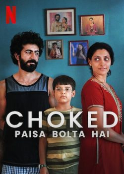 ดูหนัง Choked Paisa Bolta Hai (2020) กระอัก ดูหนังออนไลน์ฟรี ดูหนังฟรี ดูหนังใหม่ชนโรง หนังใหม่ล่าสุด หนังแอคชั่น หนังผจญภัย หนังแอนนิเมชั่น หนัง HD ได้ที่ movie24x.com