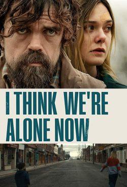 ดูหนัง I Think We're Alone Now (2018) ดูหนังออนไลน์ฟรี ดูหนังฟรี HD ชัด ดูหนังใหม่ชนโรง หนังใหม่ล่าสุด เต็มเรื่อง มาสเตอร์ พากย์ไทย ซาวด์แทร็ก ซับไทย หนังซูม หนังแอคชั่น หนังผจญภัย หนังแอนนิเมชั่น หนัง HD ได้ที่ movie24x.com