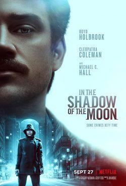 ดูหนัง In-the-Shadow-of-the-Moon ดูหนังออนไลน์ฟรี ดูหนังฟรี HD ชัด ดูหนังใหม่ชนโรง หนังใหม่ล่าสุด เต็มเรื่อง มาสเตอร์ พากย์ไทย ซาวด์แทร็ก ซับไทย หนังซูม หนังแอคชั่น หนังผจญภัย หนังแอนนิเมชั่น หนัง HD ได้ที่ movie24x.com