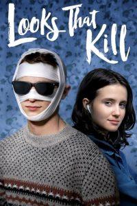 ดูหนัง Looks That Kill (2020) มองที่หน้า รักที่ใจ ดูหนังออนไลน์ฟรี ดูหนังฟรี ดูหนังใหม่ชนโรง หนังใหม่ล่าสุด หนังแอคชั่น หนังผจญภัย หนังแอนนิเมชั่น หนัง HD ได้ที่ movie24x.com