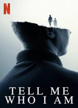ดูหนัง Tell Me Who I Am (2019) เงามืดแห่งความทรงจำ ดูหนังออนไลน์ฟรี ดูหนังฟรี ดูหนังใหม่ชนโรง หนังใหม่ล่าสุด หนังแอคชั่น หนังผจญภัย หนังแอนนิเมชั่น หนัง HD ได้ที่ movie24x.com