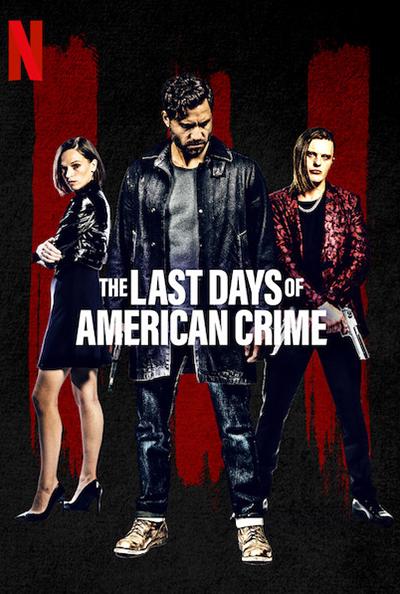 ดูหนัง The Last Days of American Crime (2020) ปล้นสั่งลา ดูหนังออนไลน์ฟรี ดูหนังฟรี HD ชัด ดูหนังใหม่ชนโรง หนังใหม่ล่าสุด เต็มเรื่อง มาสเตอร์ พากย์ไทย ซาวด์แทร็ก ซับไทย หนังซูม หนังแอคชั่น หนังผจญภัย หนังแอนนิเมชั่น หนัง HD ได้ที่ movie24x.com