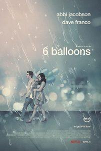 ดูหนัง 6 Balloons (2018) ซิกซ์ บอลลูน ดูหนังออนไลน์ฟรี ดูหนังฟรี HD ชัด ดูหนังใหม่ชนโรง หนังใหม่ล่าสุด เต็มเรื่อง มาสเตอร์ พากย์ไทย ซาวด์แทร็ก ซับไทย หนังซูม หนังแอคชั่น หนังผจญภัย หนังแอนนิเมชั่น หนัง HD ได้ที่ movie24x.com