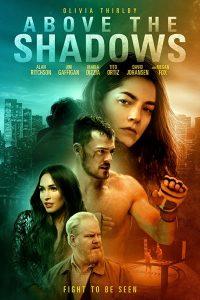 ดูหนัง Above the Shadows (2019) จะรักไหม…หากฉันไร้ตัวตน ดูหนังออนไลน์ฟรี ดูหนังฟรี ดูหนังใหม่ชนโรง หนังใหม่ล่าสุด หนังแอคชั่น หนังผจญภัย หนังแอนนิเมชั่น หนัง HD ได้ที่ movie24x.com