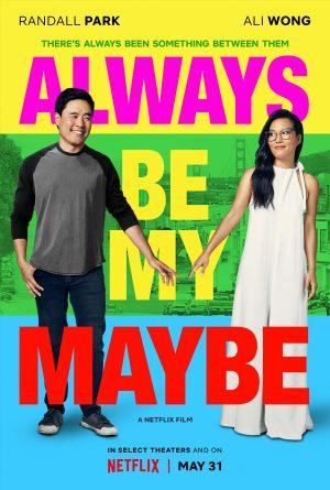 ดูหนัง Always Be My Maybe (2019) คู่รัก คู่แคล้ว ดูหนังออนไลน์ฟรี ดูหนังฟรี ดูหนังใหม่ชนโรง หนังใหม่ล่าสุด หนังแอคชั่น หนังผจญภัย หนังแอนนิเมชั่น หนัง HD ได้ที่ movie24x.com