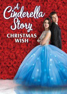 ดูหนัง Cinderella Story: Christmas Wish (2019) สาวน้อยซินเดอเรลล่า: คริสต์มาสปาฏิหาริย์ ดูหนังออนไลน์ฟรี ดูหนังฟรี ดูหนังใหม่ชนโรง หนังใหม่ล่าสุด หนังแอคชั่น หนังผจญภัย หนังแอนนิเมชั่น หนัง HD ได้ที่ movie24x.com
