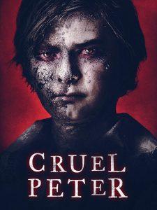 ดูหนัง Cruel Peter (2019) ปีเตอร์เด็กผู้มาจากนรก ดูหนังออนไลน์ฟรี ดูหนังฟรี HD ชัด ดูหนังใหม่ชนโรง หนังใหม่ล่าสุด เต็มเรื่อง มาสเตอร์ พากย์ไทย ซาวด์แทร็ก ซับไทย หนังซูม หนังแอคชั่น หนังผจญภัย หนังแอนนิเมชั่น หนัง HD ได้ที่ movie24x.com
