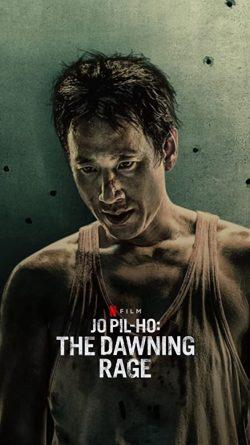ดูหนัง Jo Pil-ho The Dawning Rage (2019) โจพิลโฮ แค้นเดือดต้องชำระ ดูหนังออนไลน์ฟรี ดูหนังฟรี HD ชัด ดูหนังใหม่ชนโรง หนังใหม่ล่าสุด เต็มเรื่อง มาสเตอร์ พากย์ไทย ซาวด์แทร็ก ซับไทย หนังซูม หนังแอคชั่น หนังผจญภัย หนังแอนนิเมชั่น หนัง HD ได้ที่ movie24x.com