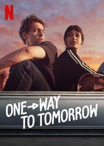 ดูหนัง One-Way to Tomorrow (2020) พรุ่งนี้ที่ปลายทาง ดูหนังออนไลน์ฟรี ดูหนังฟรี ดูหนังใหม่ชนโรง หนังใหม่ล่าสุด หนังแอคชั่น หนังผจญภัย หนังแอนนิเมชั่น หนัง HD ได้ที่ movie24x.com