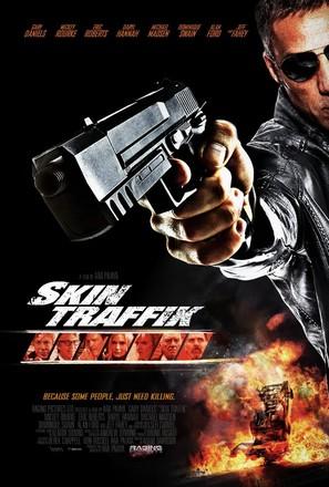 ดูหนัง Skin Traffik (2015) โคตรนักฆ่ามหากาฬ ดูหนังออนไลน์ฟรี ดูหนังฟรี HD ชัด ดูหนังใหม่ชนโรง หนังใหม่ล่าสุด เต็มเรื่อง มาสเตอร์ พากย์ไทย ซาวด์แทร็ก ซับไทย หนังซูม หนังแอคชั่น หนังผจญภัย หนังแอนนิเมชั่น หนัง HD ได้ที่ movie24x.com
