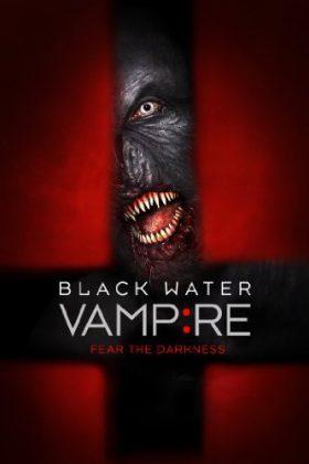 ดูหนัง The Black Water Vampire (2014) เมืองหลอน พันธุ์อมตะ ดูหนังออนไลน์ฟรี ดูหนังฟรี ดูหนังใหม่ชนโรง หนังใหม่ล่าสุด หนังแอคชั่น หนังผจญภัย หนังแอนนิเมชั่น หนัง HD ได้ที่ movie24x.com