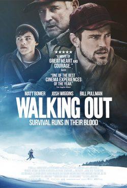 ดูหนัง Walking Out (2017) ฝ่าภูเขา ข้ามวิกฤตินาทีชีวิต ดูหนังออนไลน์ฟรี ดูหนังฟรี HD ชัด ดูหนังใหม่ชนโรง หนังใหม่ล่าสุด เต็มเรื่อง มาสเตอร์ พากย์ไทย ซาวด์แทร็ก ซับไทย หนังซูม หนังแอคชั่น หนังผจญภัย หนังแอนนิเมชั่น หนัง HD ได้ที่ movie24x.com