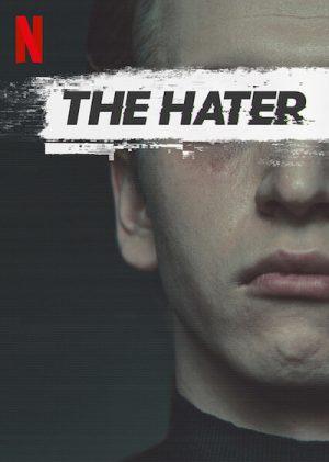 ดูหนัง The Hater (2020) เดอะ เฮทเตอร์ ดูหนังออนไลน์ฟรี ดูหนังฟรี HD ชัด ดูหนังใหม่ชนโรง หนังใหม่ล่าสุด เต็มเรื่อง มาสเตอร์ พากย์ไทย ซาวด์แทร็ก ซับไทย หนังซูม หนังแอคชั่น หนังผจญภัย หนังแอนนิเมชั่น หนัง HD ได้ที่ movie24x.com