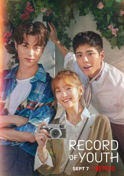 ดูหนัง ซีรี่ย์เกาหลี Record of Youth (2020) เส้นทางดาว ดูหนังออนไลน์ฟรี ดูหนังฟรี ดูหนังใหม่ชนโรง หนังใหม่ล่าสุด หนังแอคชั่น หนังผจญภัย หนังแอนนิเมชั่น หนัง HD ได้ที่ movie24x.com