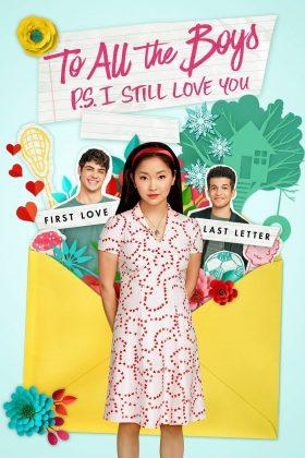 ดูหนัง To All the Boys: P.S. I Still Love You ภาค 2 (2020) ดูหนังออนไลน์ฟรี ดูหนังฟรี HD ชัด ดูหนังใหม่ชนโรง หนังใหม่ล่าสุด เต็มเรื่อง มาสเตอร์ พากย์ไทย ซาวด์แทร็ก ซับไทย หนังซูม หนังแอคชั่น หนังผจญภัย หนังแอนนิเมชั่น หนัง HD ได้ที่ movie24x.com
