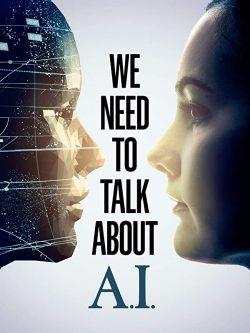 ดูหนัง We Need to Talk About A.I (2020) ดูหนังออนไลน์ฟรี ดูหนังฟรี ดูหนังใหม่ชนโรง หนังใหม่ล่าสุด หนังแอคชั่น หนังผจญภัย หนังแอนนิเมชั่น หนัง HD ได้ที่ movie24x.com