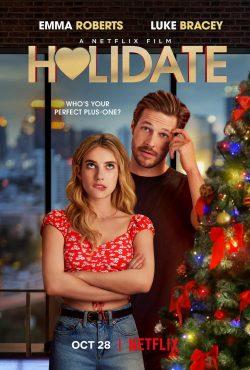 ดูหนัง Holidate (2020) ฮอลิเดท ดูหนังออนไลน์ฟรี ดูหนังฟรี ดูหนังใหม่ชนโรง หนังใหม่ล่าสุด หนังแอคชั่น หนังผจญภัย หนังแอนนิเมชั่น หนัง HD ได้ที่ movie24x.com