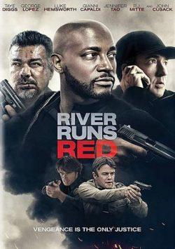 ดูหนัง River Runs Red (2018) กฎหมายของข้า ดูหนังออนไลน์ฟรี ดูหนังฟรี ดูหนังใหม่ชนโรง หนังใหม่ล่าสุด หนังแอคชั่น หนังผจญภัย หนังแอนนิเมชั่น หนัง HD ได้ที่ movie24x.com