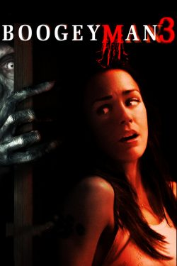 ดูหนัง Boogeyman 3 (2008) ปลุกตำนานสัมผัสสยอง 3 ดูหนังออนไลน์ฟรี ดูหนังฟรี ดูหนังใหม่ชนโรง หนังใหม่ล่าสุด หนังแอคชั่น หนังผจญภัย หนังแอนนิเมชั่น หนัง HD ได้ที่ movie24x.com