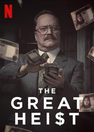 ดูหนัง ซีรี่ย์ฝรั่ง The Great Heist (2020) บันทึกอาชญากรรม ปล้นแห่งศตวรรษ ดูหนังออนไลน์ฟรี ดูหนังฟรี HD ชัด ดูหนังใหม่ชนโรง หนังใหม่ล่าสุด เต็มเรื่อง มาสเตอร์ พากย์ไทย ซาวด์แทร็ก ซับไทย หนังซูม หนังแอคชั่น หนังผจญภัย หนังแอนนิเมชั่น หนัง HD ได้ที่ movie24x.com