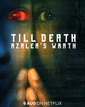 ดูหนัง Till Death: Azalea's Wrath (2019) จนกว่าจะถึงวันตาย ดูหนังออนไลน์ฟรี ดูหนังฟรี ดูหนังใหม่ชนโรง หนังใหม่ล่าสุด หนังแอคชั่น หนังผจญภัย หนังแอนนิเมชั่น หนัง HD ได้ที่ movie24x.com
