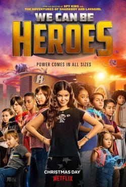 ดูหนัง WE CAN BE HEROES (2020) รวมพลังเด็กพันธุ์แกร่ง ดูหนังออนไลน์ฟรี ดูหนังฟรี HD ชัด ดูหนังใหม่ชนโรง หนังใหม่ล่าสุด เต็มเรื่อง มาสเตอร์ พากย์ไทย ซาวด์แทร็ก ซับไทย หนังซูม หนังแอคชั่น หนังผจญภัย หนังแอนนิเมชั่น หนัง HD ได้ที่ movie24x.com