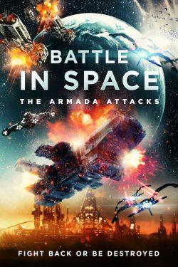ดูหนัง Battle in Space: The Armada Attacks (2021) ดูหนังออนไลน์ฟรี ดูหนังฟรี ดูหนังใหม่ชนโรง หนังใหม่ล่าสุด หนังแอคชั่น หนังผจญภัย หนังแอนนิเมชั่น หนัง HD ได้ที่ movie24x.com
