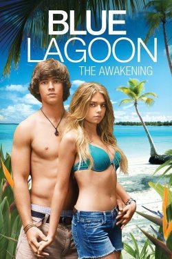 ดูหนัง Blue Lagoon The Awakening (2012) บลูลากูน ผจญภัย รักติดเกาะ ดูหนังออนไลน์ฟรี ดูหนังฟรี ดูหนังใหม่ชนโรง หนังใหม่ล่าสุด หนังแอคชั่น หนังผจญภัย หนังแอนนิเมชั่น หนัง HD ได้ที่ movie24x.com