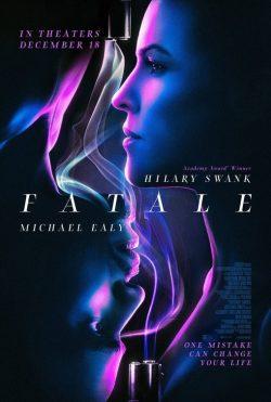 ดูหนัง Fatale (2020) ดูหนังออนไลน์ฟรี ดูหนังฟรี HD ชัด ดูหนังใหม่ชนโรง หนังใหม่ล่าสุด เต็มเรื่อง มาสเตอร์ พากย์ไทย ซาวด์แทร็ก ซับไทย หนังซูม หนังแอคชั่น หนังผจญภัย หนังแอนนิเมชั่น หนัง HD ได้ที่ movie24x.com