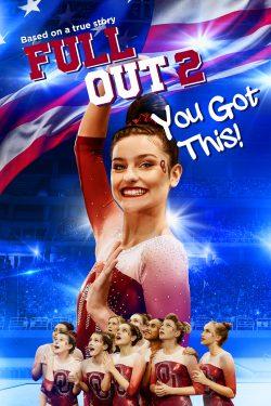 ดูหนัง Full Out 2: You Got This! (2020)   Netflix ดูหนังออนไลน์ฟรี ดูหนังฟรี ดูหนังใหม่ชนโรง หนังใหม่ล่าสุด หนังแอคชั่น หนังผจญภัย หนังแอนนิเมชั่น หนัง HD ได้ที่ movie24x.com