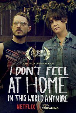 ดูหนัง I Don't Feel at Home in This World Anymore (2017) โลกนี้ไม่ใช่ที่ของฉัน ดูหนังออนไลน์ฟรี ดูหนังฟรี HD ชัด ดูหนังใหม่ชนโรง หนังใหม่ล่าสุด เต็มเรื่อง มาสเตอร์ พากย์ไทย ซาวด์แทร็ก ซับไทย หนังซูม หนังแอคชั่น หนังผจญภัย หนังแอนนิเมชั่น หนัง HD ได้ที่ movie24x.com