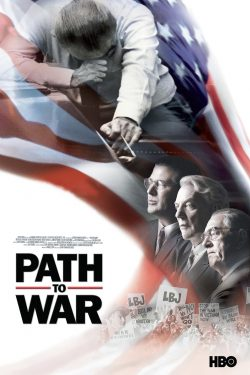 ดูหนัง Path to War (2002) เส้นทางสู่สงคราม ดูหนังออนไลน์ฟรี ดูหนังฟรี HD ชัด ดูหนังใหม่ชนโรง หนังใหม่ล่าสุด เต็มเรื่อง มาสเตอร์ พากย์ไทย ซาวด์แทร็ก ซับไทย หนังซูม หนังแอคชั่น หนังผจญภัย หนังแอนนิเมชั่น หนัง HD ได้ที่ movie24x.com