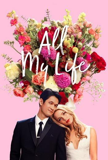 ดูหนัง All My Life (2020) ดูหนังออนไลน์ฟรี ดูหนังฟรี HD ชัด ดูหนังใหม่ชนโรง หนังใหม่ล่าสุด เต็มเรื่อง มาสเตอร์ พากย์ไทย ซาวด์แทร็ก ซับไทย หนังซูม หนังแอคชั่น หนังผจญภัย หนังแอนนิเมชั่น หนัง HD ได้ที่ movie24x.com