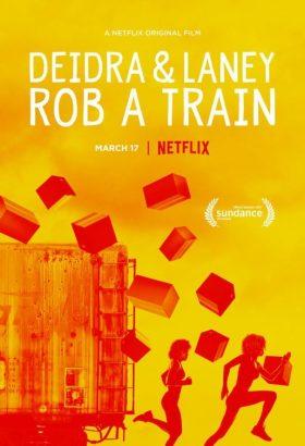 ดูหนัง Deidra & Laney Rob a Train (2017) ปฏิบัติการปล้นรถไฟของดีดร้าและเลนีย์ ดูหนังออนไลน์ฟรี ดูหนังฟรี ดูหนังใหม่ชนโรง หนังใหม่ล่าสุด หนังแอคชั่น หนังผจญภัย หนังแอนนิเมชั่น หนัง HD ได้ที่ movie24x.com