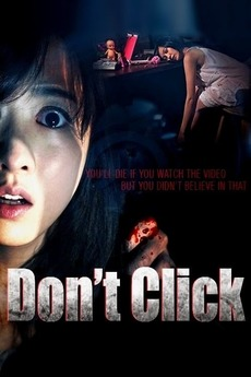 ดูหนัง Don't Click (2012) คลิกสยองขวัญ ดูหนังออนไลน์ฟรี ดูหนังฟรี ดูหนังใหม่ชนโรง หนังใหม่ล่าสุด หนังแอคชั่น หนังผจญภัย หนังแอนนิเมชั่น หนัง HD ได้ที่ movie24x.com