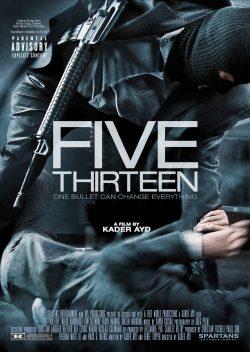 ดูหนัง Five Thirteen (2013) ล่าเดือด ปล้นดิบ ดูหนังออนไลน์ฟรี ดูหนังฟรี ดูหนังใหม่ชนโรง หนังใหม่ล่าสุด หนังแอคชั่น หนังผจญภัย หนังแอนนิเมชั่น หนัง HD ได้ที่ movie24x.com