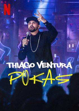 ดูหนัง Thiago Ventura POKAS (2020) ดูหนังออนไลน์ฟรี ดูหนังฟรี HD ชัด ดูหนังใหม่ชนโรง หนังใหม่ล่าสุด เต็มเรื่อง มาสเตอร์ พากย์ไทย ซาวด์แทร็ก ซับไทย หนังซูม หนังแอคชั่น หนังผจญภัย หนังแอนนิเมชั่น หนัง HD ได้ที่ movie24x.com