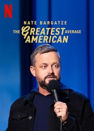 ดูหนัง Nate Bargatze: The Greatest Average American (2021) เนต บาร์กัตซี: ปุถุชนอเมริกันผู้ยิ่งใหญ่ที่สุด ดูหนังออนไลน์ฟรี ดูหนังฟรี HD ชัด ดูหนังใหม่ชนโรง หนังใหม่ล่าสุด เต็มเรื่อง มาสเตอร์ พากย์ไทย ซาวด์แทร็ก ซับไทย หนังซูม หนังแอคชั่น หนังผจญภัย หนังแอนนิเมชั่น หนัง HD ได้ที่ movie24x.com