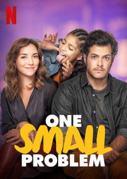 ดูหนัง One Small Problem (2021) ปัญหาจิ๊บๆ ดูหนังออนไลน์ฟรี ดูหนังฟรี HD ชัด ดูหนังใหม่ชนโรง หนังใหม่ล่าสุด เต็มเรื่อง มาสเตอร์ พากย์ไทย ซาวด์แทร็ก ซับไทย หนังซูม หนังแอคชั่น หนังผจญภัย หนังแอนนิเมชั่น หนัง HD ได้ที่ movie24x.com