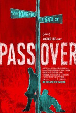 ดูหนัง Pass Over (2018) ดูหนังออนไลน์ฟรี ดูหนังฟรี HD ชัด ดูหนังใหม่ชนโรง หนังใหม่ล่าสุด เต็มเรื่อง มาสเตอร์ พากย์ไทย ซาวด์แทร็ก ซับไทย หนังซูม หนังแอคชั่น หนังผจญภัย หนังแอนนิเมชั่น หนัง HD ได้ที่ movie24x.com