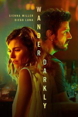 ดูหนัง Wander Darkly (2020) ดูหนังออนไลน์ฟรี ดูหนังฟรี HD ชัด ดูหนังใหม่ชนโรง หนังใหม่ล่าสุด เต็มเรื่อง มาสเตอร์ พากย์ไทย ซาวด์แทร็ก ซับไทย หนังซูม หนังแอคชั่น หนังผจญภัย หนังแอนนิเมชั่น หนัง HD ได้ที่ movie24x.com